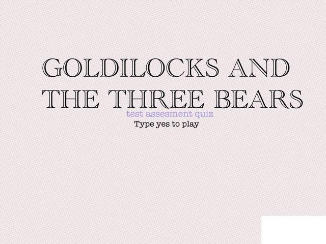 Goldilocks and the Three Bears by Linda Lor