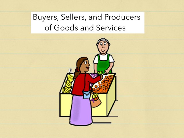 Goods, Services And Producers by Jillian Cardarelli