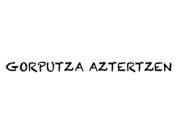 Gorputza Aztertzen by Endika Bedia