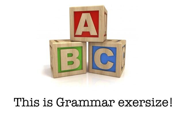 Grammar Exersize by Austin Im