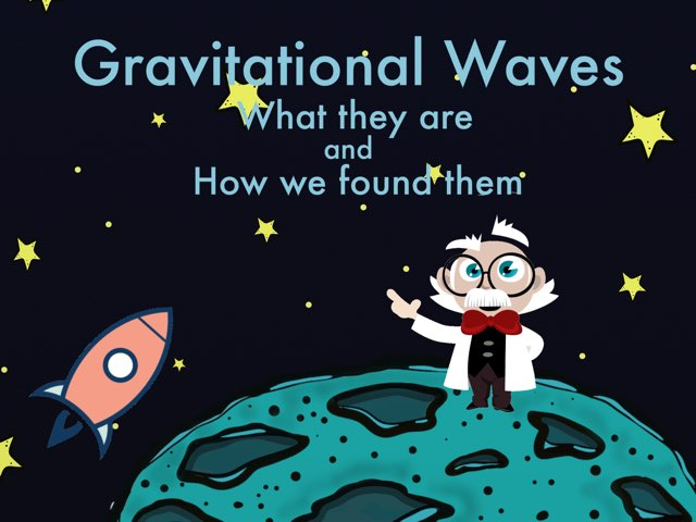 Gravitational Waves by Ely Eastman