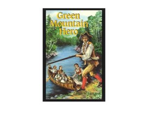 Green Mountain Hero (SB, R, V, P) by Maureen Nevers