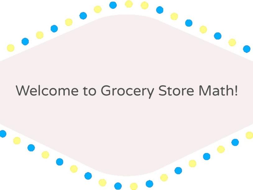 Grocery Store Math by Renee Kettelhut