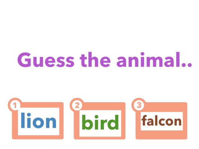 Guess The Animal  by Hannai rashid