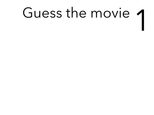 Guess The Movie 1 by mcpake family