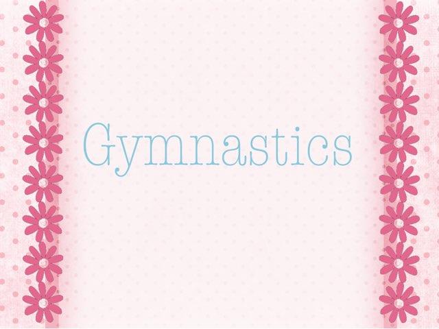 Gymnastics Skills  by Dania Mari