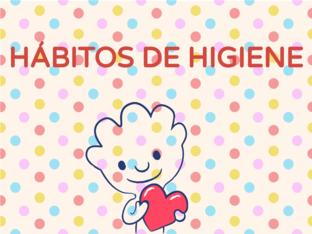 HÁBITOS DE HIGIENE by Sidi Diaz Gimeno