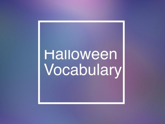 Halloween Vocabulary  by Edurne Susaeta