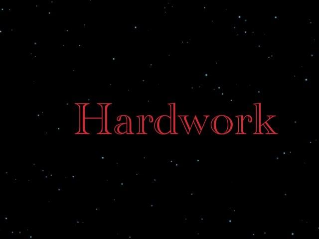 Hard Work  by Aaina mohapatra
