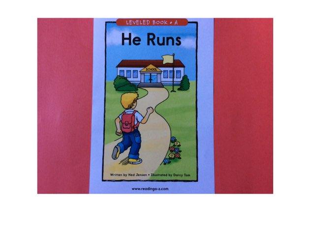 He Runs -- Level A Book by Yvonne Malone
