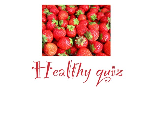 Healthy Quiz by Michael McCabe