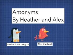 Heather and Alex Antonyms  by Michele Karszen