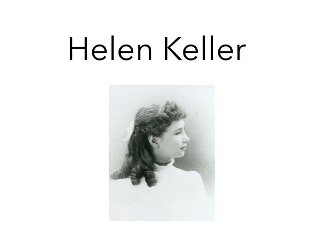 Helen Keller by Danielle Moore