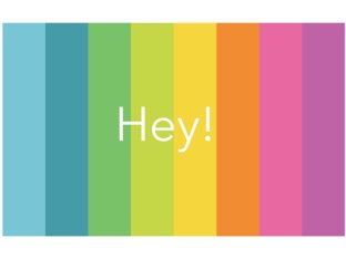 Hey! by Samantha john