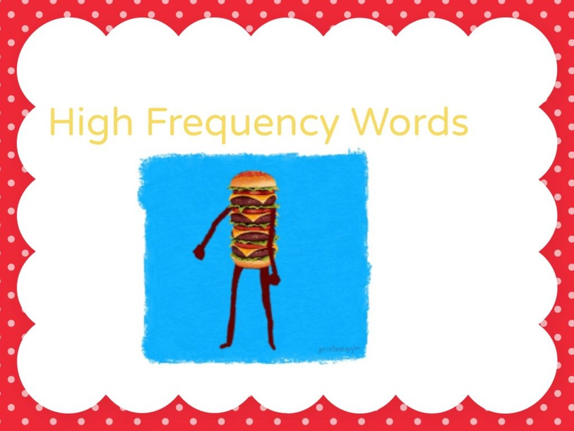 High frequency words by Karla Zapata