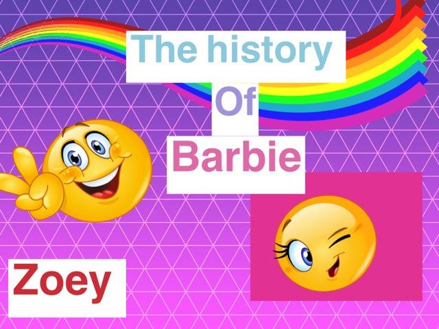 History Of Barbie by Ana Buckmaster