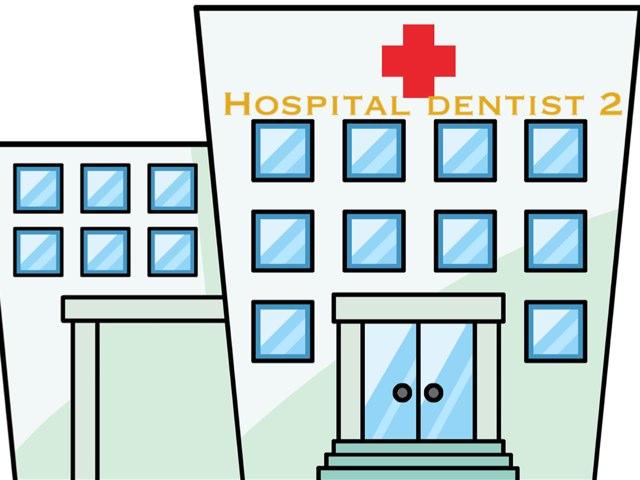 Hodpital Dentist 2 by Estelle Dib
