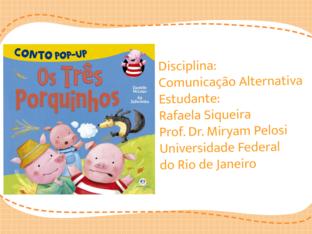 Hora da história: Os três porquinhos by Rafaela Siqueira