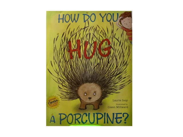 """""""How Do You Hug a Porcupine?"""" Wh- Questions by Amanda Merrill"""