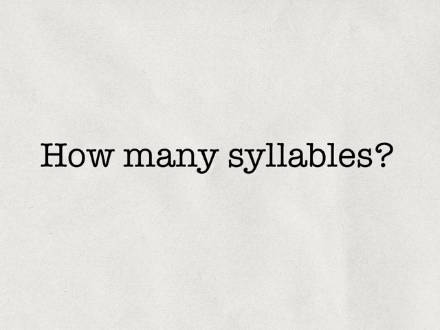 How Many Syllables? by Liz Bransky