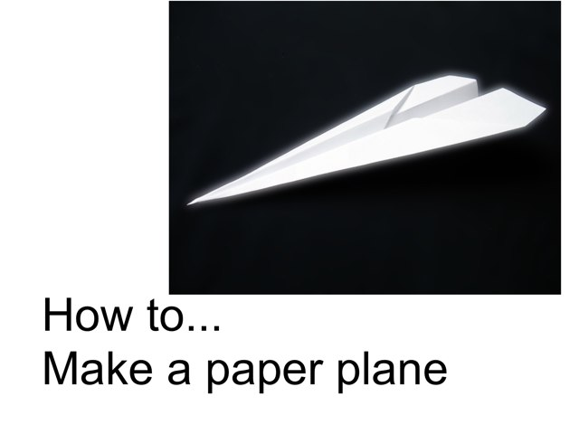 How To... Make A Paper Plane by Belinda Job