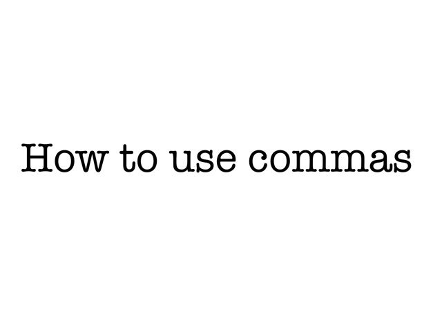 How To Use Commas by Krystal Wiggins