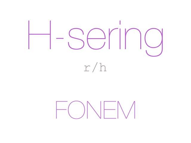 H-sering /r h/ FONEM - www.MinKusineMaria.dk by Min Kusine Maria