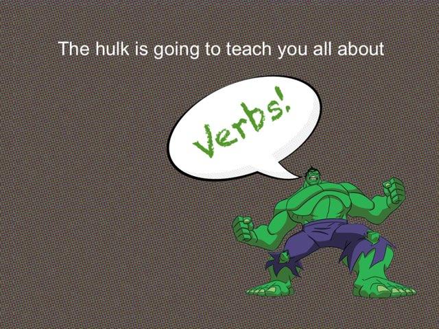 Hulk Verbs by David thomas