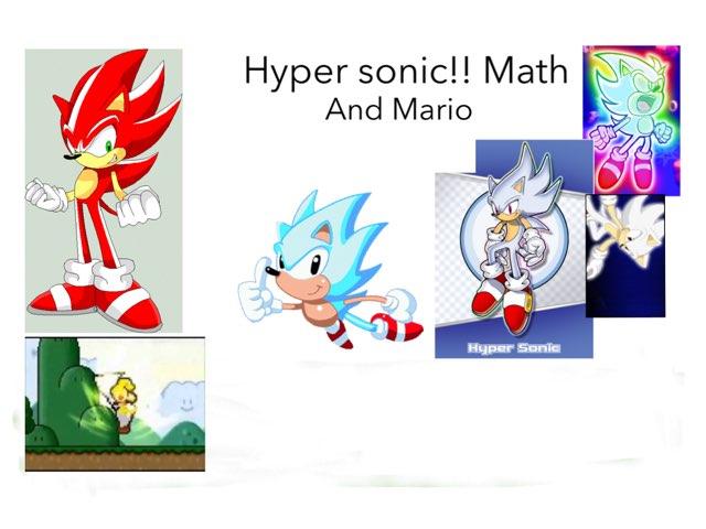 Hyper Sonic Math !,! by Javier monsivais