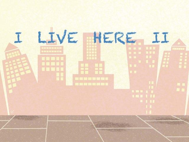 I live here II by Teresa Lopez