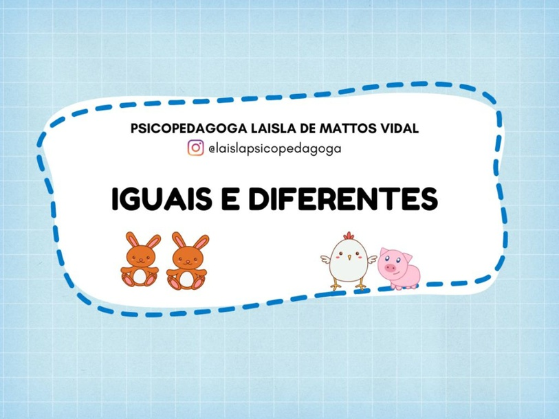 IGUAIS E DIFERENTES by Laisla Vidal
