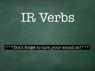 IR Verbs by Rachel Berry