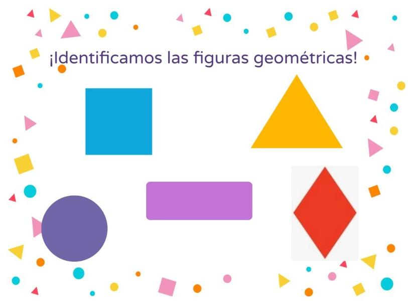 ¡Identificamos las figuras geométricas! by MARTHA MIREYA BARRIOS VALLE