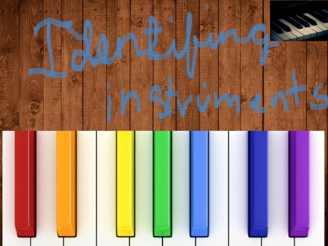 Identifying Instruments by Lisa Iyer