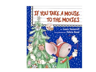 If You Take A Mouse To The Movies Comprehension by Madonna Nilsen
