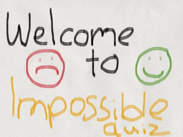 Impossible Quiz Part 1 by Snake Eyes