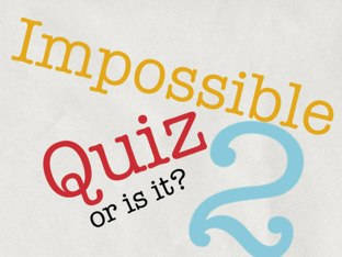 Impossible Quiz Part 2 by Snake Eyes