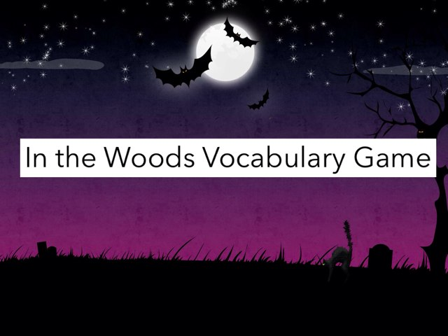 In The Woods Vocabulary Game by Julie Gittoes-Henry