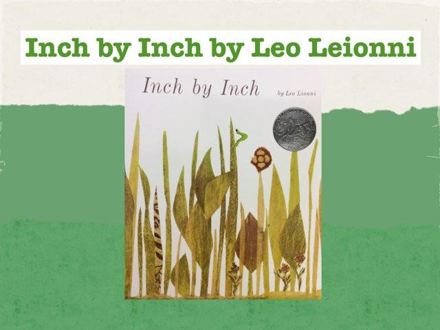 Inch By Inch By Leo Leionni by Sydney Sutton