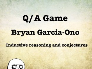 Inductive Reasoning by Bryan Garcia-Ono