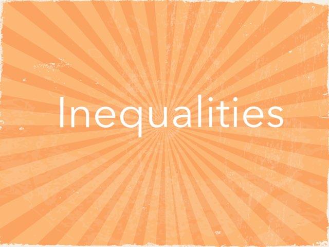 Inequalities by Mercedez roman