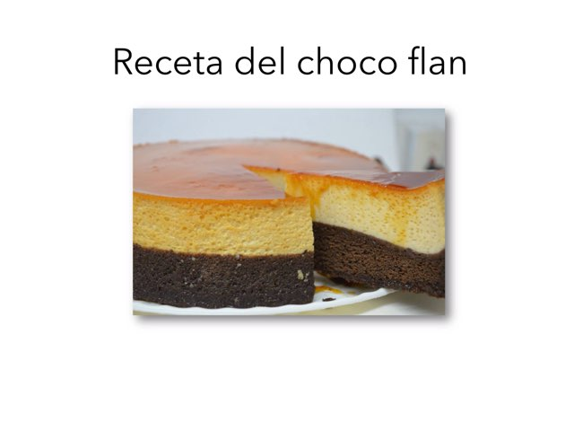 Ingredientes del Choco flan  by Briseida Ramírez