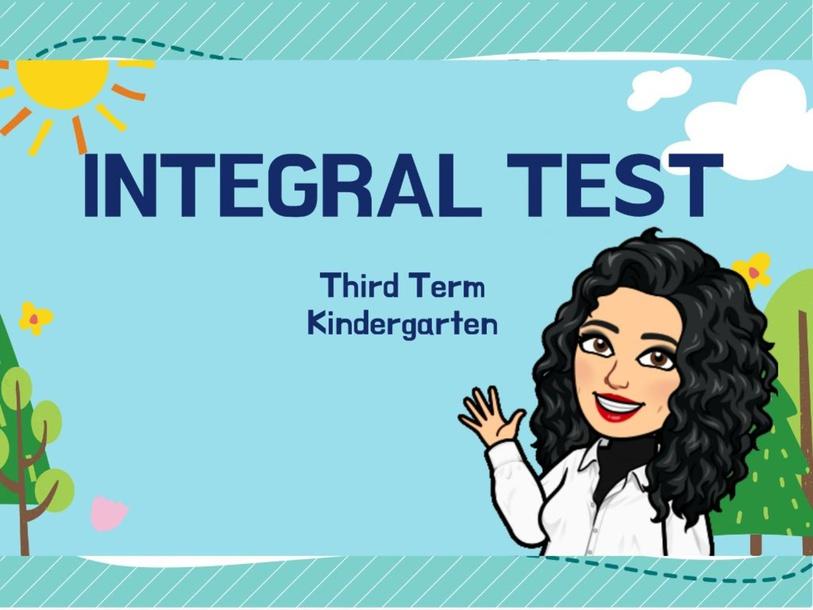 Integral Test (KINDER) Miss. Nini by ninigarcia17