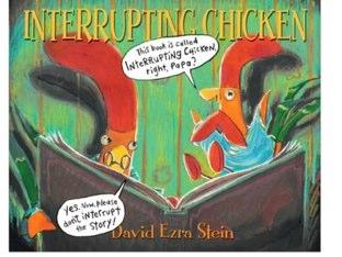 Interrupting Chicken by Laurie Arnez
