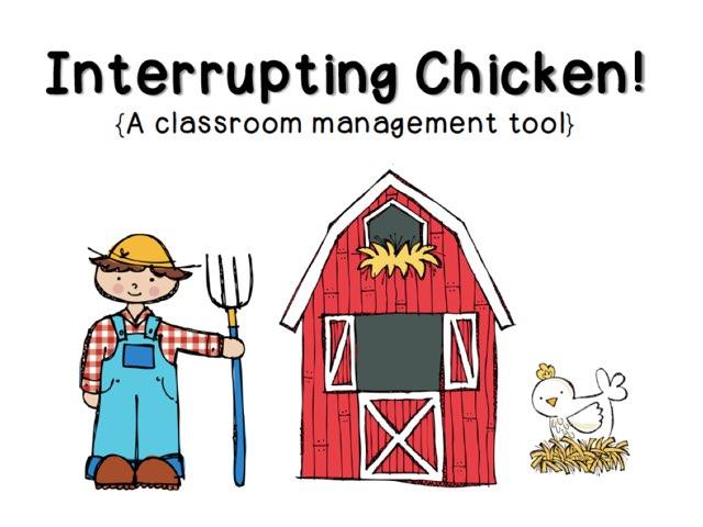 Interrupting chicken by Kate Coffey