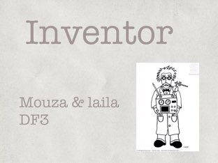 Inventor  by Laila DF3