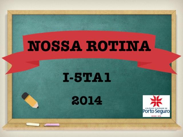 JOGO DA ROTINA DO I5TA1 by Maria Alice Giaretta