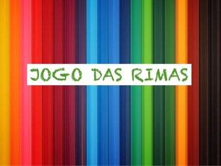 JOGO DAS RIMAS - F-1MA2 by TecEduc Porto
