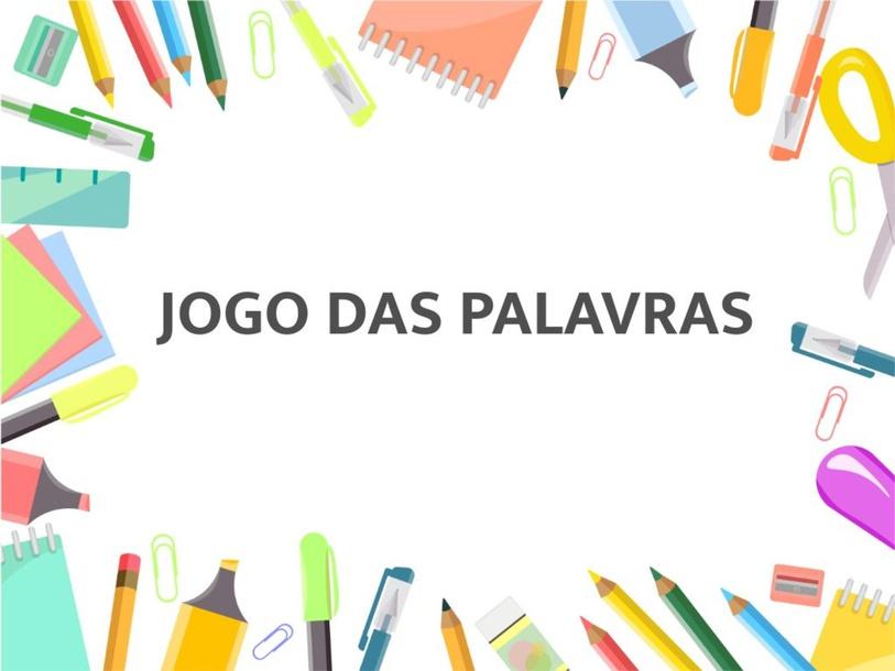 JOGO DAS PALAVRAS by bmicionisantacruz.g12.br