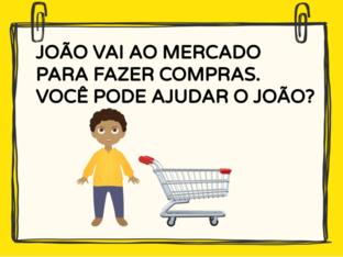 JOÃO VAI AO MERCADO. by Tobrincando Ufrj